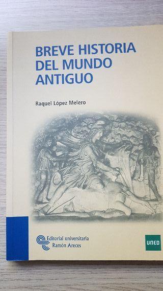 BREVE HISTORIA DEL MUNDO ANTIGUO. UNED