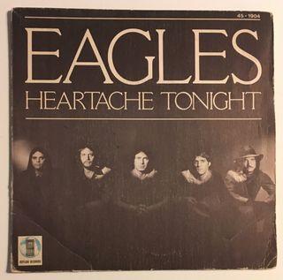 EAGLES: Heartache tonight Disco Vinilo Single