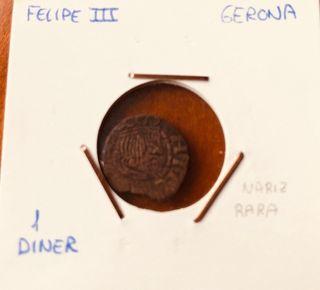 Felipe III- Girona- 1 diner