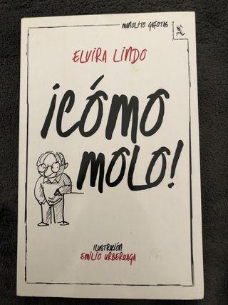 """Libro """"¡Cómo molo!"""" de Elvira Lindo"""