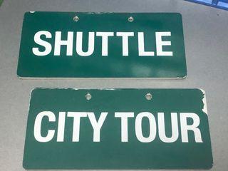 """Letrero/ cartel """" Shuttle"""" y """" City Tour"""""""