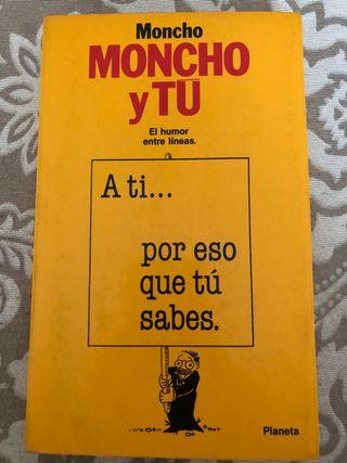 Moncho y tú.