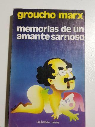 Groucho Marx- Memorias de un amante sarnoso