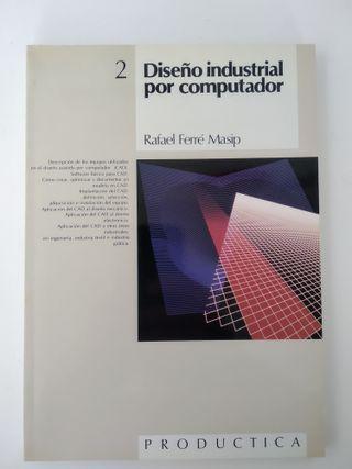 """Libro """"Diseño industrial por computador"""""""