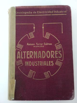 """Libro """"Alternadores Industriales - 1914"""""""