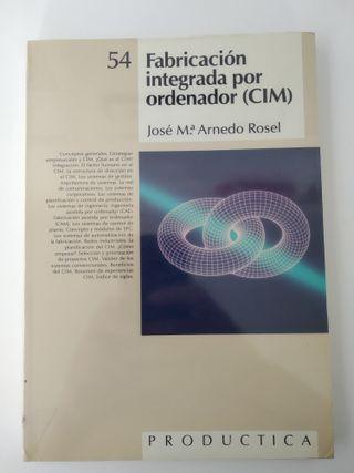 """Libro """"Fabricación integrada por ordenador"""""""