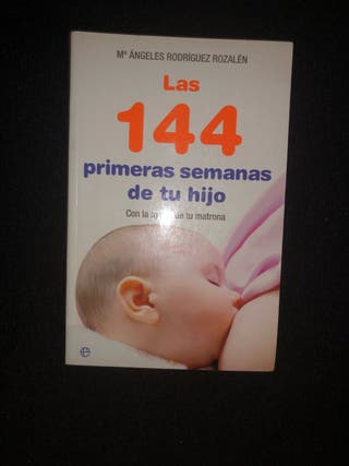 Las 144 primeras semanas de tu hijo