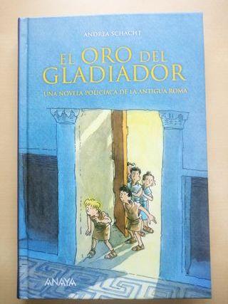 Libro infantil, El oro del Gladiador, Schacht