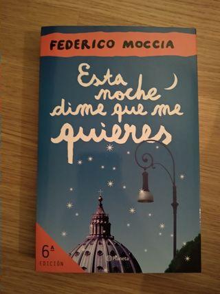Esta noche dime que me quieres. Federico Moccia