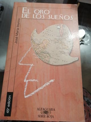El oro de los sueños. José Maria Merino.