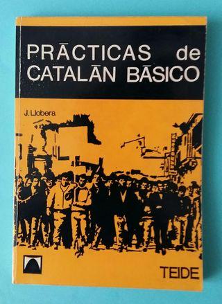 Prácticas de Catalán Básico. Ed. Teide.