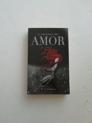 La gramática del amor~ Rocío Carmona