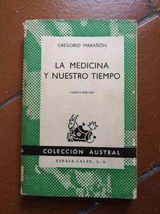 Libro La Medicina y Nuestro Tiempo por Marañón1969