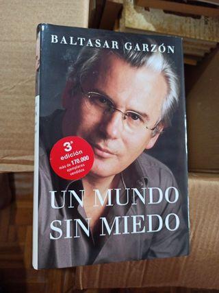 Baltasar Garzon Un Mundo sin miedo