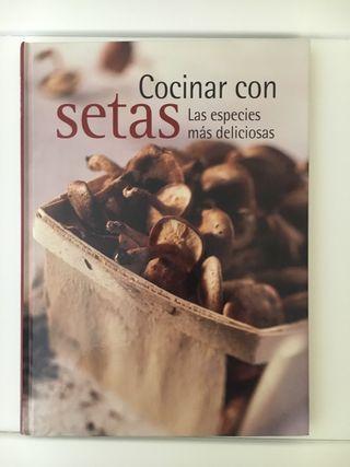 LIBRO DE COCINA : Cocinar con setas