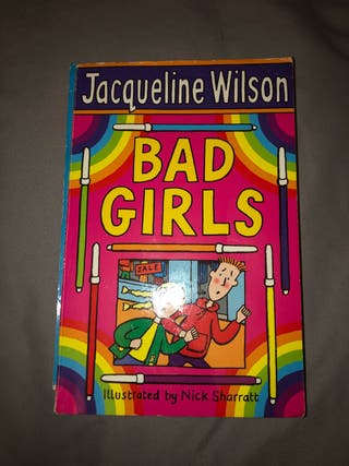 Jacqueline Wilson - Bad girls