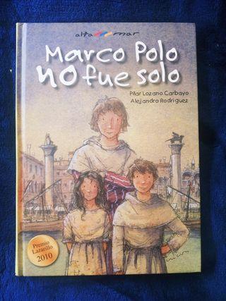 Marco Polo no fue solo - Pilar Lozano Carbayo