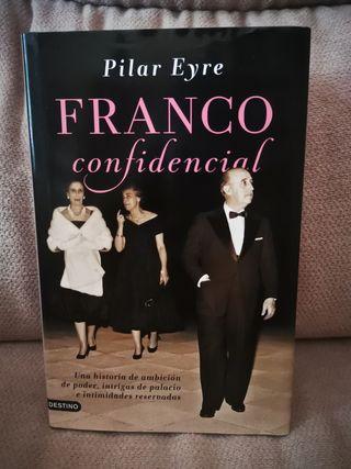 Franco Confidencial / Pilar Eyre