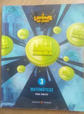 Matemáticas 3 Primaria. La leyenda del legado.