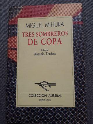 Libro: Tres sombreros de copa (Miguel Mihura)