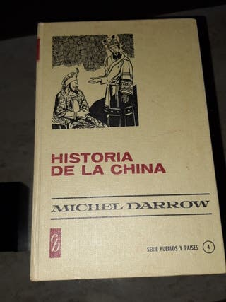"""Historia de la China"" Michel Darrow"