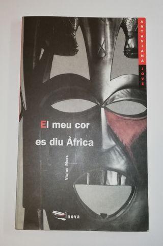 Libro Literatura juvenil. El meu cor es diu Àfrica