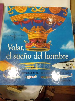 VOLAR, EL SUEÑO DEL HOMBRE.