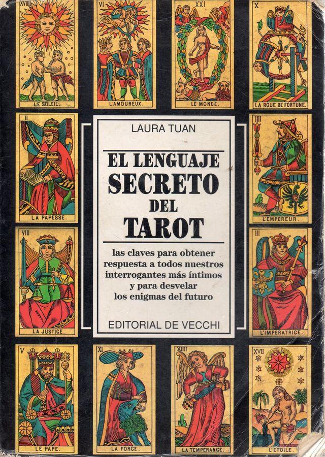 LIBRO EL LENGUAJE SECRETO DEL TAROT DE LAURA TUAN