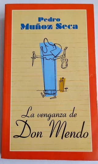 La venganza de Don mendo-Pedro Muñoz Seca