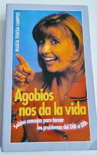 Agobios nos da la vida-María Teresa Campos
