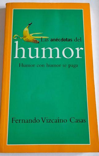 Las anécdotas del humor-Fernando Vizcaíno Casas