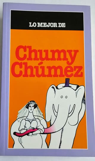 Lo mejor de Chumy Chúmez