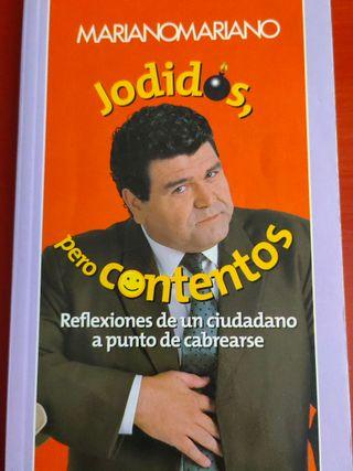 Jodidos pero contentos + Mariano Mariano