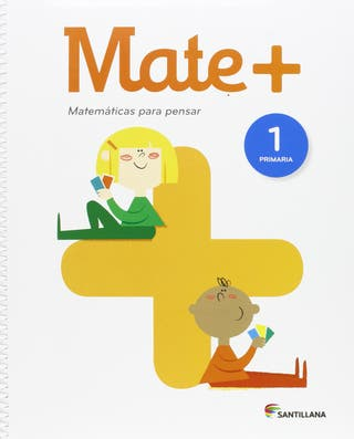 Mate +Matemáticas para Pensar 1. Primaria Español