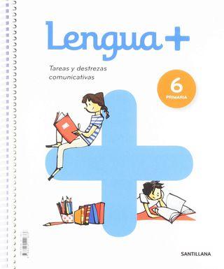 LENGUA+TAREAS Y DESTREZAS COMUNICATIVAS 6 PRIMARIa
