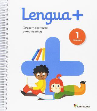 Lengua+, 1 Primaria : tareas y destrezas comunica