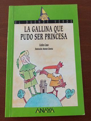 Libro: LA GALLINA QUE PUDO SER PRINCESA