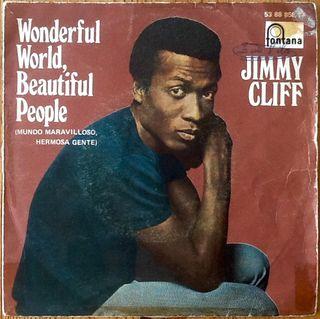 """JIMMY CLIFF """"WONDERFUL WORLD BEAUTIFUL PEOPLE"""" 7'"""