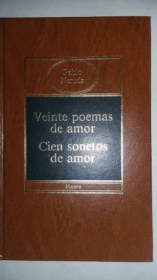 Veinte poemas de amor. Cien sonetos de amor