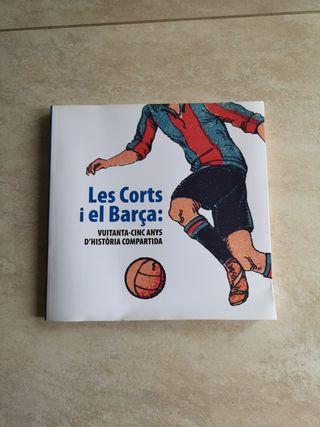 Libro Les Corts i el Barça