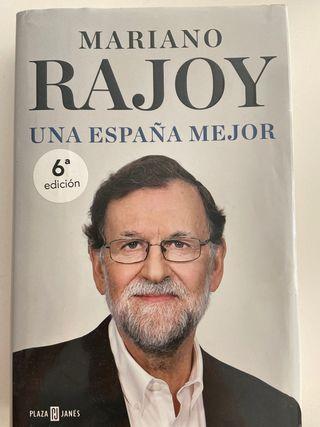 Rajoy, una a España mejor