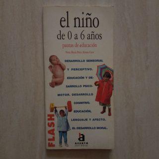 libro el niño de 0 a 6 años pautas de educación