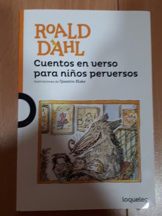 Cuentos en verso para niños perversos Roald Dahl