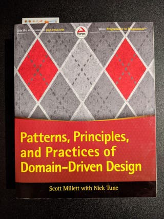 Patterns, Principles and Practices of DDD
