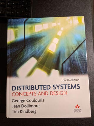 Distributed Systems Concepts And Design, COLOURIS