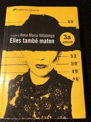Elles també maten -Anna Maria Villalonga