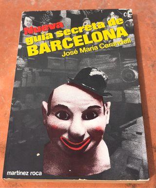 Nueva Guía Secreta de Barcelona, José M Carandell