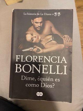 La historia de la diana Florencia bonelli