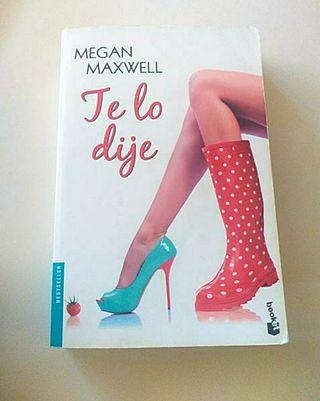 Libro Te lo dije (Megan Maxwell)
