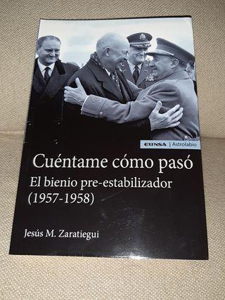 LIBRO - Cuéntame cómo pasó (1957-1958) - FRANCO